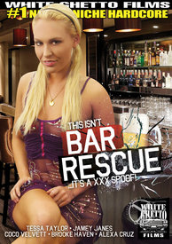 This Isnt Bar Rescue Its A Xxx